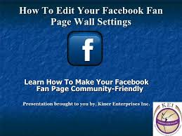 how to make fan edits how to edit your facebook fan page wall settings 1 728 jpg cb 1291291364