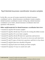 Sample Resume Objectives For Dentist by Top8dentalinsurancecoordinatorresumesamples 150517022835 Lva1 App6892 Thumbnail 4 Jpg Cb U003d1431829762
