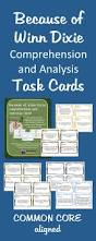 because of winn dixie task cards comprehension common cores and