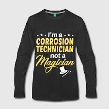 corrosion technician corrosion technician t shirt spreadshirt