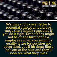 writing a cold cover letter 28 images cold cover letter