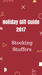 Ideas For Stocking Stuffers Our Happily Ever After Holiday Gift Guide Stocking Stuffers For