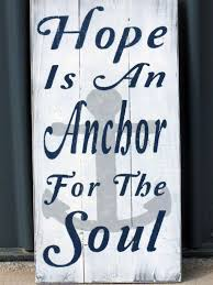 Anchor For The Soul Etsy - hope is an anchor for the soul rustic sign pallet sign vintage
