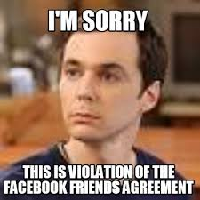 Facebook Friends Meme - meme creator i m sorry this is violation of the facebook friends