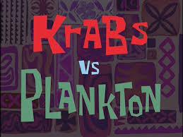 krabs vs plankton transcript encyclopedia spongebobia