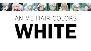 hair color in anime characters white meaning u0026 psychology youtube