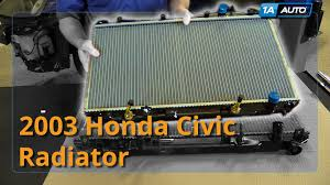 how to replace install radiator 2001 05 honda civic youtube