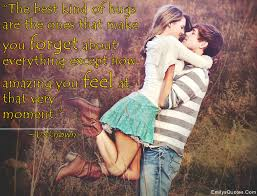 The Best Kind Of Love Quote by The Best Kind Of Hugs Are The Ones That Make You Forget About