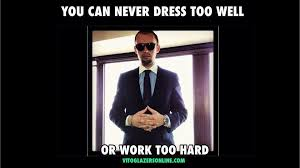 Well Meme - vito glazers can never dress too well meme vito glazers
