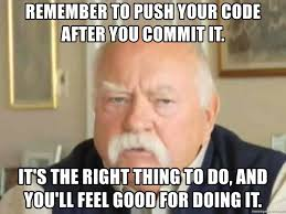 Wilfred Meme - remember to push your code after you commit it it s the right