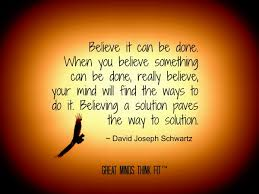believe images believe it can be done when you believe something can be done