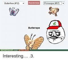 Memes After Dark - randomize butterfree 12 butter ape memebase com after dark prime