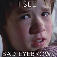Bushy Eyebrows Meme - please change your 20 year old fb profile pic i hope you ve grown