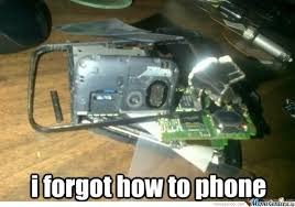 Forgot Phone Meme - i forgot how to phone by because shh meme center