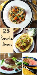 Romantic Dinner At Home by Best 25 Romantic Dinners Ideas On Pinterest Romantic Dinner