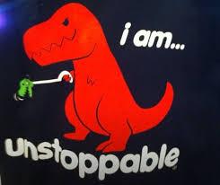 T Rex Unstoppable Meme - 38 best dinosaur images on pinterest ha ha funny things and