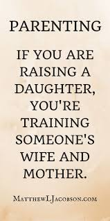 quote for daughter by father 152 best being called a father is the greatest title ever images