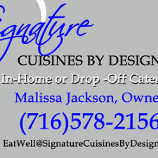 cuisines signature signature cuisines by design caterers kenmore ny phone number