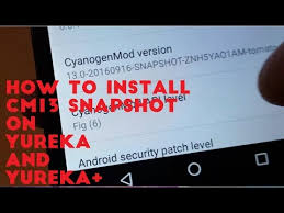 android snapshot how to install official cm13 android 6 0 snapshot on yureka and