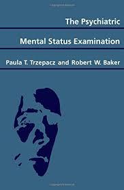 mental status exam template the psychiatric mental status examination paula t trzepacz