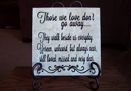 memories of a loved one quotes gorgeous quote in memory of a loved