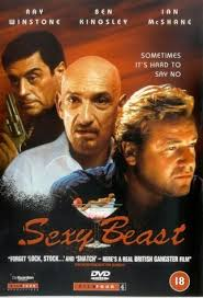gangster film ray winstone sexy beast 2000 favorite movies pinterest beast films and movie