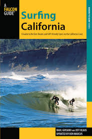 surfing california a guide to the best breaks and sup friendly
