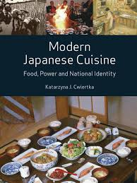 cuisines r ences modern japanese cuisine food power and national identity