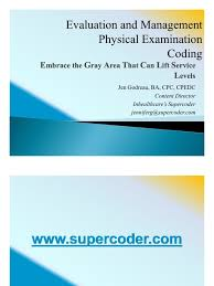 e m physical examination coding