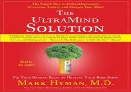 ultramind solution book fix your broken brain by healing unlimited ebook the ultramind solution fix your broken brain by