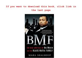 best price bmf the rise and fall of big meech and the black mafia f u2026