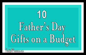 fathers day presents 10 cheap s day gift ideas faithful provisions