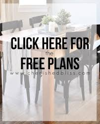 free dining room table plans modern farmhouse dining room table cherished bliss