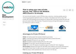 Home Vpn by How To Setup Your Own Private Secure Free Vpn On The Amazon Aws