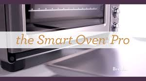 breville smart oven pro with light reviews learn more about the breville smart oven pro youtube