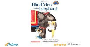 Poem The Blind Man And The Elephant Blind Men And The Elephant Poem Best Elephant 2017