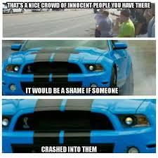Ford Mustang Memes - comment of the day it will be a while before this gets old edition