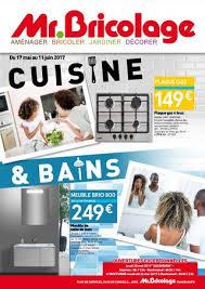 cuisine mr bricolage mr bricolage guadeloupe cuisine bains du 17 mai au 11 juin