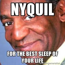 Nyquil Meme - general cough medicine tmmac the mma community forum
