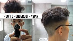 what s a undercut back how to undercut asian hair skin fade part 2 youtube