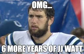 Andrew Luck Memes - andrew luck finds out about jj watt s new contract imgflip