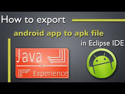 app to apk how to export android app to apk in eclipse