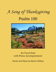psalm 100 a song of thanksgiving for vocal duet with