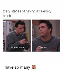 I Have A Crush On You Meme - 25 best memes about i have a crush i have a crush memes