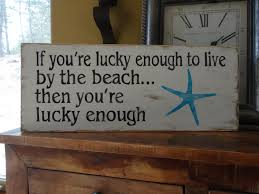 if you u0027re lucky enough to live by the beach then