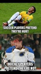 Soccer Hockey Meme - are nhl players the toughest athletes