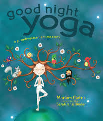 good night yoga pose pose bedtime story kids