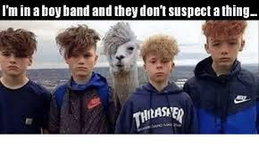 Boy Band Meme - i m in boy band and they don tsuspectathing dank meme on esmemes com