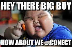 Hey Boy Meme - hey there big boy asian fat kid meme on memegen