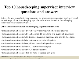 Housekeeping Supervisor Resume Sample by Top10housekeepingsupervisorinterviewquestionsandanswers 150405202156 Conversion Gate01 Thumbnail 4 Jpg Cb U003d1504030890